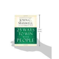 25 Ways to Win with People-How to Make Others Feel Like a Million Bucks