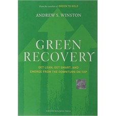 Green Recovery-Get Lean Get Smart and Emerge from the Downturn on top