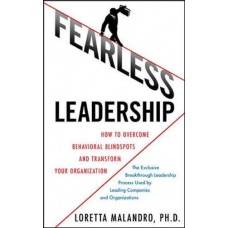 Fearless Leadership-How to Overcome Behavioral Blind Spots