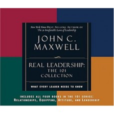 REAL Leadership-What Every Leader Needs to Know