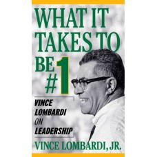 What It Takes To Be Number 1-Vince Lombardi on Leadership