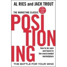 Positioning- The Battle for Your Mind