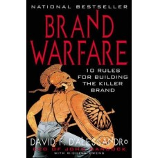 Brand Warfare-10 Rules for Building the Killer Brand