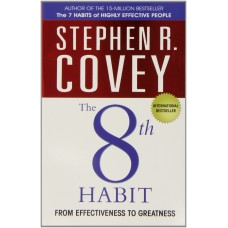 The 8th Habit-From Effectiveness to Greatness