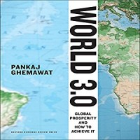 World 3.0: Global Prosperity and How to Achieve It