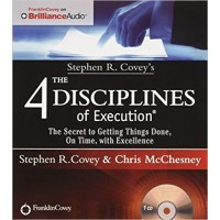 The 4 Disciplines of Execution: The Secret to Getting Things Done