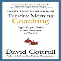 Tuesday Morning Coaching: Eight Simple Truths