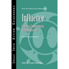 Influence - Gaining Commitment - Getting Results