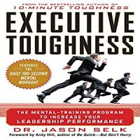 Executive Toughness: The Mental-Training Program