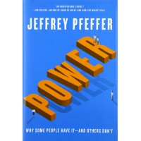 Jeffrey Pfeffer Power Why Some People Have It