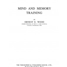 Mind And Memory Training - Ernest E