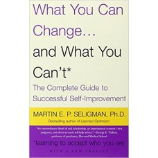 Martin E Seligman What You Can Change