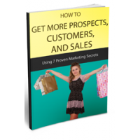 How To Get More Prospects Customers And Sales - Comment obtenir plus de clients
