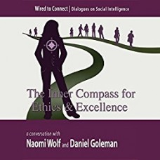 The Inner Compass for Ethics and Excellence