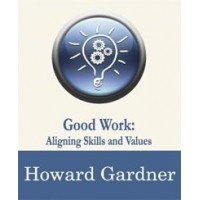 Good Work: Aligning Skills and Values
