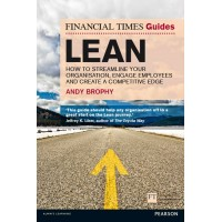 Lean: How to streamline your organisation, engage employees and create a competitive edge