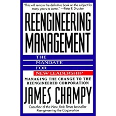 Reengineering Management: Mandate for New Leadership