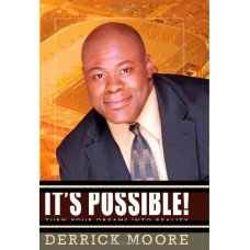 It's Possible!: Turn Your Dreams into Reality