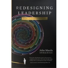 Redesigning Leadership: Design, Technology, Business, Life