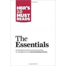 HBR 's 10 Must-Reads: The Essentials