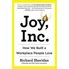 Joy Inc: How We Built a Workplace People Love
