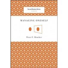 Managing Oneself Harvard Business Review Classics
