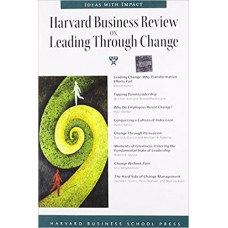 Harvard Business Review on Leading Through Change