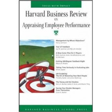 Harvard Business Review: On Appraising Employee Performance