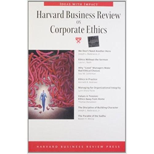 ethics and harvard business school Signs of the boom are everywhere over 500 business-ethics courses are currently taught on american campuses fully 90 % of the nation's business schools now provide some kind of training in the.