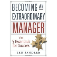 Becoming an Extraordinary Manager.