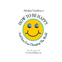 How To Be Happy and Have Fun Changing the World