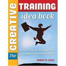 The Creative Training Idea Book