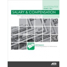 Salary and Compensation: ASTD  Learning and Development Industry Salary & Compensation Report, 2011