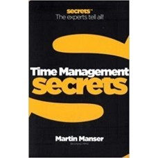 Time Management (Collins Business Secrets) by Martin Manser