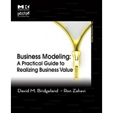 Business Modeling A Practical Guide to Realizing Business Value