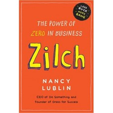 Zilch - The Power of Zero in Business