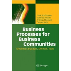 Business Processes for Business Communities: Modeling Languages, Methods, Tools