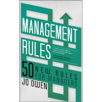 Management Rules: 50 New Rules for Managers