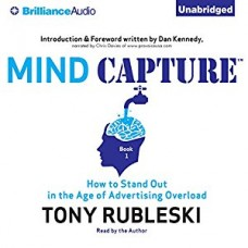 Mind Capture - How to Stand Out in the Age of Advertising Overload  Book 1