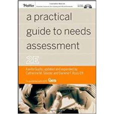 A Practical Guide to Needs Assessment, Second Edition